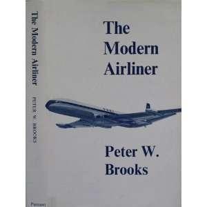 Modern Airliner Is Origins And Developmen Peer W. BROOKS Books