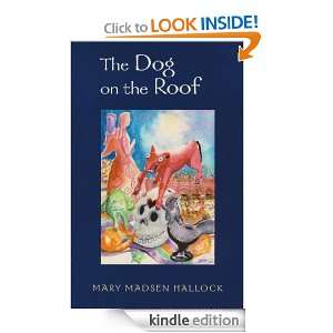 The Dog on the Roof (A Casa Colonial Mystery) eBook Mary