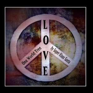 One World Tree (World Peace Anthem)   Single: Super Klaus