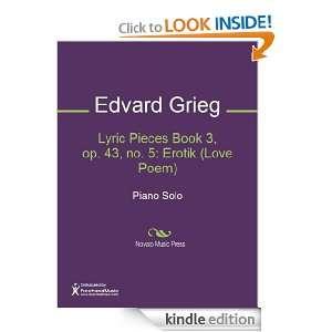 Lyric Pieces Book 3, op. 43, no. 5 Erotik (Love Poem) Sheet Music