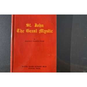 St. John the Great Mystic: Maharaj Charan Singh: Books