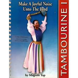 Make a Joyful Noise Unto the Lord (9781928799252): Books