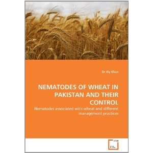 NEMATODES OF WHEAT IN PAKISTAN AND THEIR CONTROL: Nematodes associated