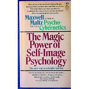 Magic Power of Self Image Psychology (9780671822927