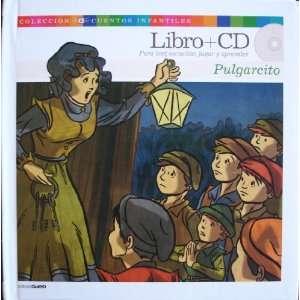 Pulgarcito (Libro + CD in Shrink Wrap , Cuentos Infantiles