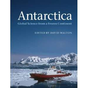 Science from a Frozen Continent (9781107003927): David Walton: Books