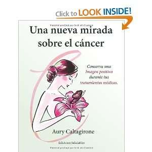 ) (9782954023007) Aury Caltagirone, Ediciones Saludables Books