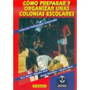 Colonias Escolares (Spanish Edition) (9788480190077): Toni More: Books