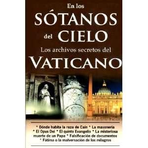 En los sotanos del cielo Los archivos secretos del Vaticano
