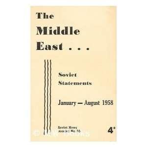 East : Soviet Statements, January August 1958: Soviet News: Books