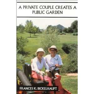 A Private Couple Creates a Public Garden (9780533129799