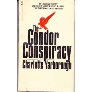The Condor Conspiracy (9781555049171): Books