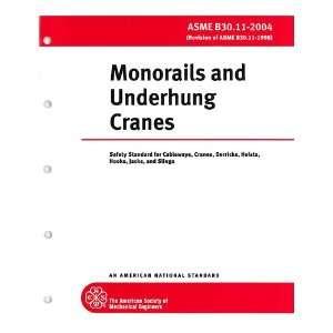 Cranes, Derricks, Hoists, Hooks, Jacks, and Slings, ASME B30.11 2004