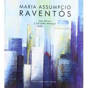 Maria Assumpcio Raventos (9788495608130) Alex Mitrani
