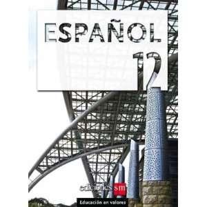 Espanol 12 (Mundo Para Todos) (9781934801079) Ediciones SM Books