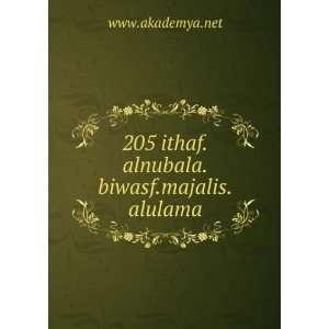 205 ithaf.alnubala.biwasf.majalis.alulama www.akademya.net Books