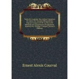 Par Ã?lagage Complet, (French Edition) Ernest Alexis Courval Books