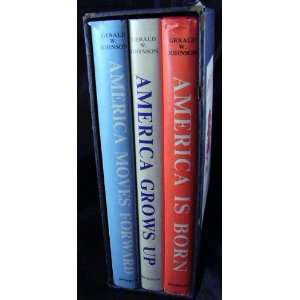 Grows Up, and America Moves Forward (3 volume set)  Books