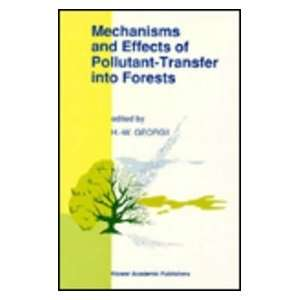 Mechanisms and Effects of Pollutant Transfer into Forests