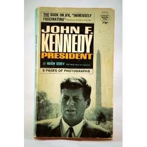 John F. Kennedy, President Hugh Sidey Books