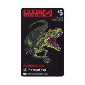 Collectible Phone Card: $5. Heros of Extinction: Saurosuchus Dinosaur
