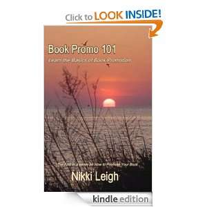 Book Promo 101: Learn the Basics of Book Promotion: Nikki Leigh