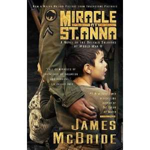 at St. Anna [MIRACLE AT ST ANNA M/TV]: James(Author) McBride: Books