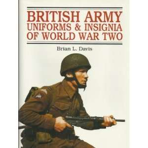 British Army Uniforms & Insignia of World War Two