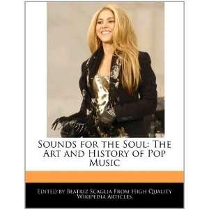Art and History of Pop Music (9781241360429) Beatriz Scaglia Books