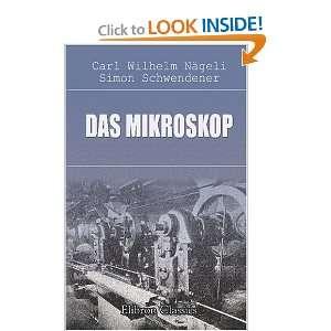 Schwendener Carl Wilhelm Nägeli: 9780543819789:  Books