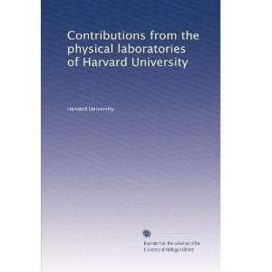 laboratories of Harvard University Harvard University. Books