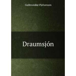 Draumsjón (Icelandic Edition) Guðmundur Pjetursson Books