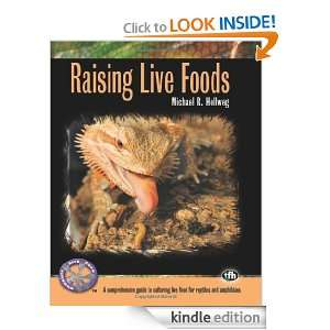 Raising Live Foods (Complete Herp Care) Michael R. Hellweg