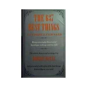 637 Best Things Anybody Ever Said (9780689113000) Robert Byrne Books