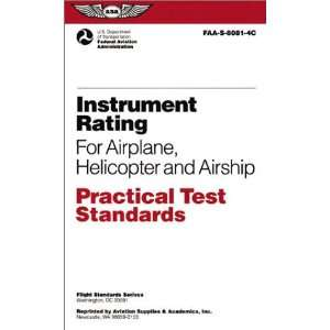 Instrument Rating for Airplane, Helicopter and Airship Practical Test