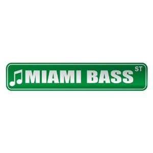 MIAMI BASS ST  STREET SIGN MUSIC