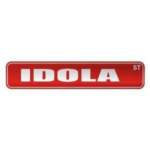 IDOLA ST  STREET SIGN NAME: Home Improvement