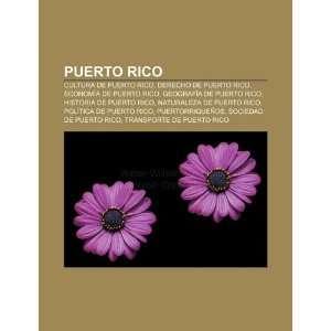 de Puerto Rico, Geografía de Puerto Rico, Historia de Puerto Rico