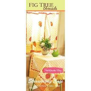 Strawberry Cafe Pattern   Fig Tree Quilts Threads Pattern