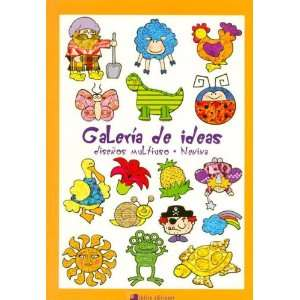Galeria de Ideas (Spanish Edition) (9789872132484) Nenina