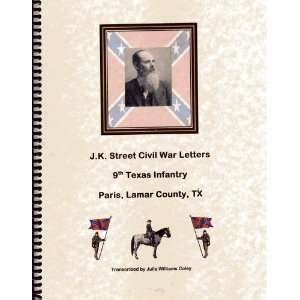 J.K. Street Civil War Letters Book