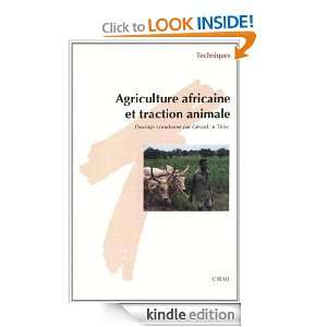 Agriculture africaine et traction animale (Techniques) (French Edition