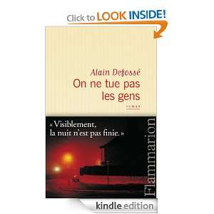 On ne tue pas les gens (LITTERATURE FRA) (French Edition) Alain