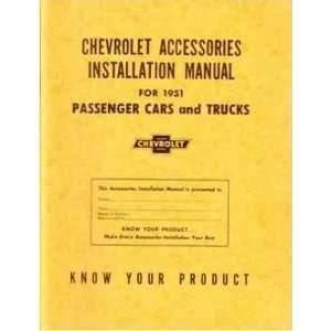 1951 CHEVROLET CAR TRUCK Accessory Installation Manual GM