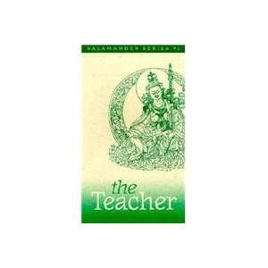 The Teacher: Eleven Aspects of the Guru Rinpoche (The Salamander