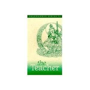 The Teacher: Eleven Aspects of the Guru Rinpoche (The Salamander