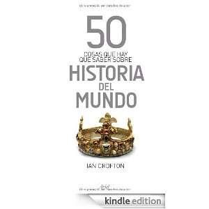 50 cosas que hay que saber sobre historia del mundo (Spanish Edition