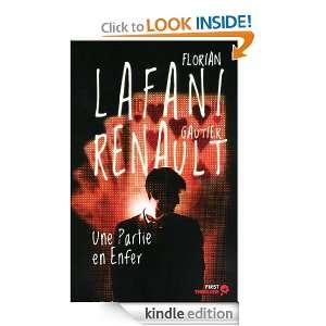 Une partie en enfer (French Edition) Florian LAFANI, Gautier RENAULT