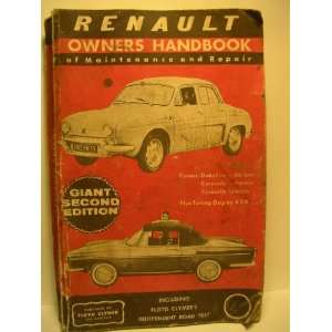 Renault Dauphine Owners Handbook   A Complete Manual