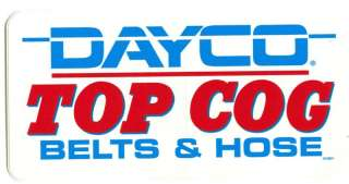 DAYCO BELTS HOSES RACING DECALS STICKERS NASCAR NHRA